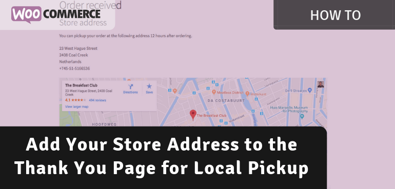 Add Your Store Address to the Thank You Page for Local Pickup