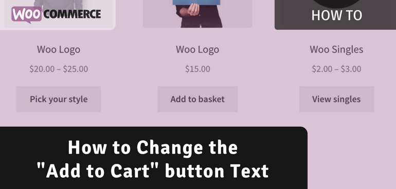 How to Change the 'Add to Cart' Button Text