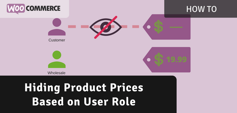 Hiding Product Prices Based on User Role in WooCommerce