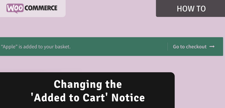 How to Change the 'Added to Cart' Notice