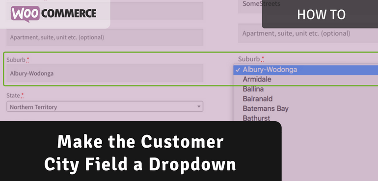 How to Make the Customer City Field a Dropdown