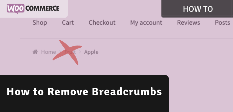 How to Remove Breadcrumbs in WooCommerce