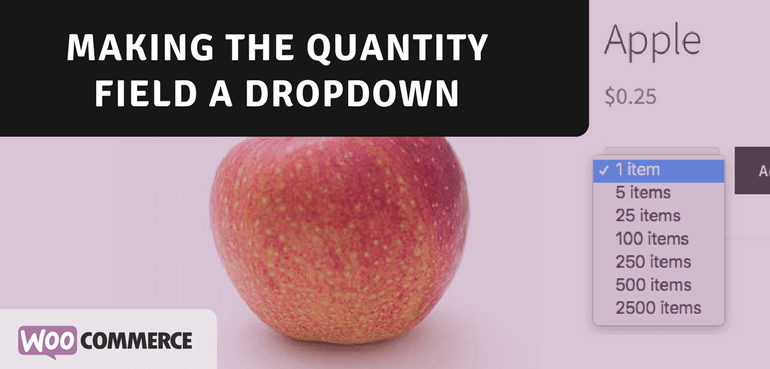 Making the Quantity Field a Dropdown in WooCommerce
