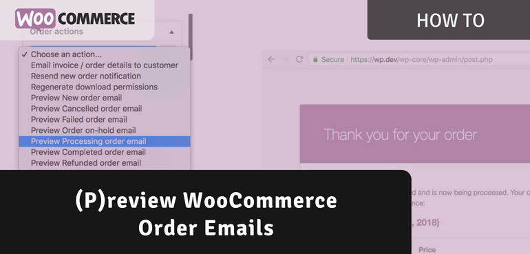 Preview WooCommerce Order Emails